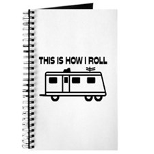 This Is How I Roll Motorhome Journal
