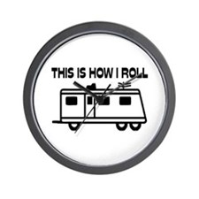 This Is How I Roll Motorhome Wall Clock