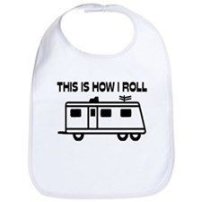 This Is How I Roll Motorhome Bib
