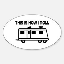 This Is How I Roll Motorhome Decal