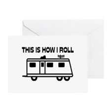 This Is How I Roll Motorhome Greeting Card