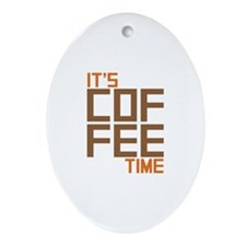Coffee Time Ornament (Oval)