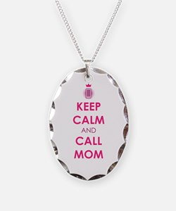 Keep Calm and Call Mom Necklace