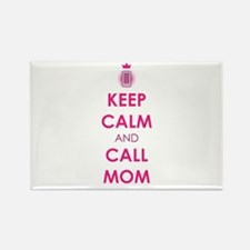 Keep Calm and Call Mom Magnets