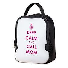 Keep Calm and Call Mom Neoprene Lunch Bag