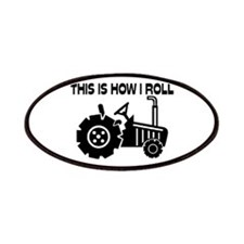 This Is How I Roll Farming Tractor Patches