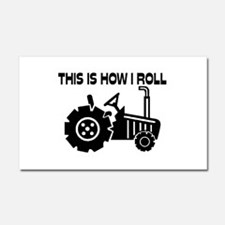 This Is How I Roll Farming Trac Car Magnet 20 x 12