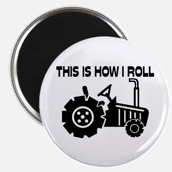 "This Is How I Roll Farming 2.25"" Magnet (10 pack)"