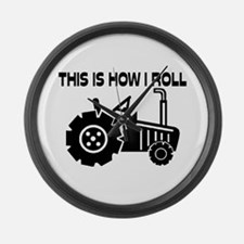 This Is How I Roll Farming Tracto Large Wall Clock