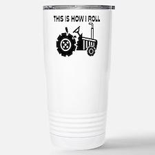 This Is How I Roll Farm Travel Mug