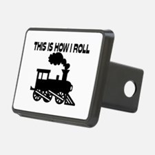 This Is How I Roll Train Hitch Cover