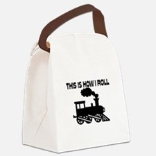 This Is How I Roll Train Canvas Lunch Bag