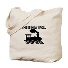This Is How I Roll Train Tote Bag