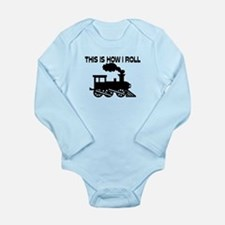This Is How I Roll Tra Long Sleeve Infant Bodysuit