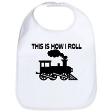 This Is How I Roll Train Bib