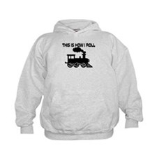 This Is How I Roll Train Hoody