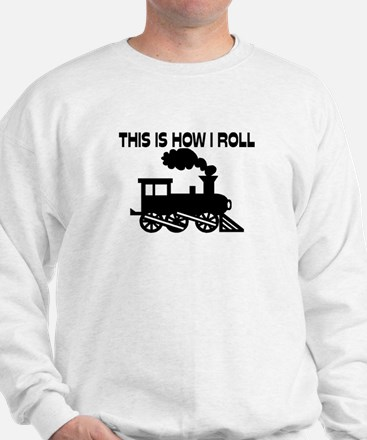 This Is How I Roll Train Jumper