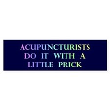 Acupuncturists Gift Bumper Bumper Sticker