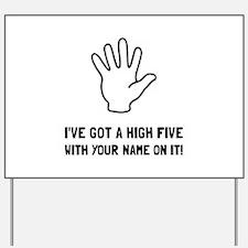 High Five Yard Sign