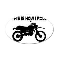 This Is How I Roll Dirt Bike Wall Decal