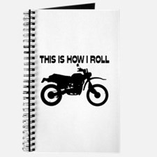 This Is How I Roll Dirt Bike Journal
