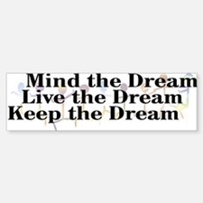 Live the Dream Bumper Bumper Sticker
