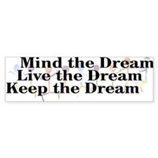 Live the Dream Bumper Sticker