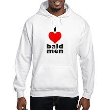 I Love Bald Men Hooded Sweatshirt