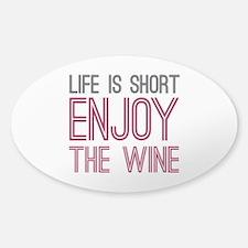 Life Short Wine Decal