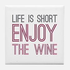 Life Short Wine Tile Coaster