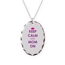Keep Calm and Mom On Necklace