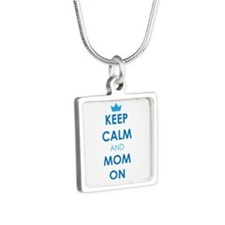 Keep Calm and Mom On Necklaces