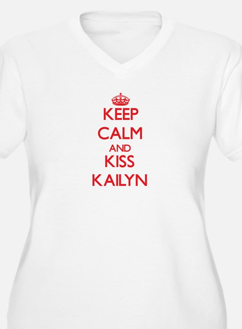 Keep Calm and Kiss Kailyn Plus Size T-Shirt