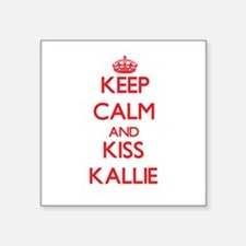 Keep Calm and Kiss Kallie Sticker