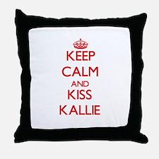 Keep Calm and Kiss Kallie Throw Pillow