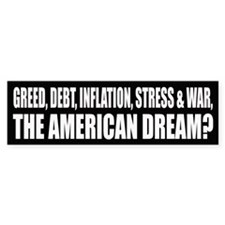Is debt, inflation, war, the American Dream?