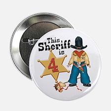 Sheriff 4th Birthday Button