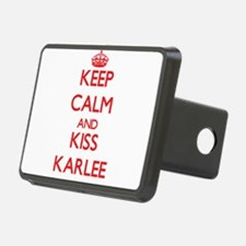 Keep Calm and Kiss Karlee Hitch Cover