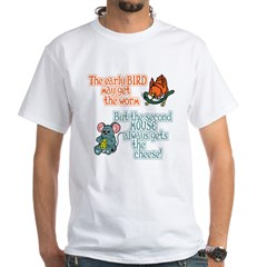The Early Bird Gets The Worm Shirt