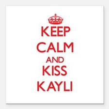"Keep Calm and Kiss Kayli Square Car Magnet 3"" x 3"""