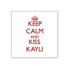 Keep Calm and Kiss Kayli Sticker