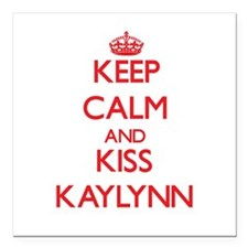 """Keep Calm and Kiss Kaylynn Square Car Magnet 3"""" x"""
