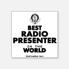 Best Radio Presenter in the World Sticker