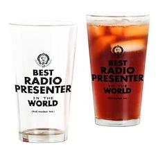 Best Radio Presenter in the World Drinking Glass