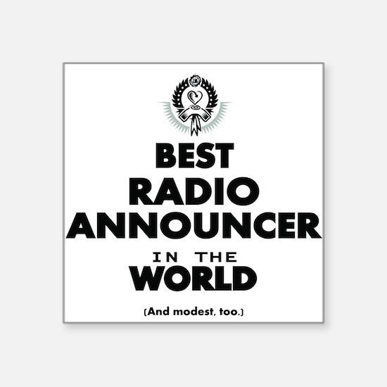 Best Radio Announcer in the World Sticker