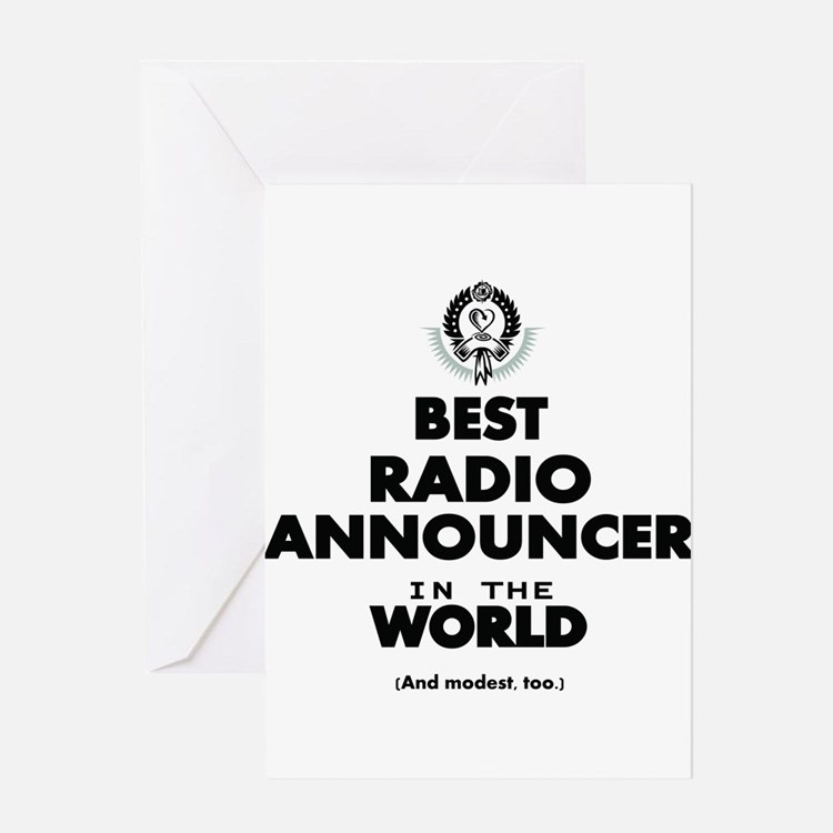 Best Radio Announcer in the World Greeting Cards