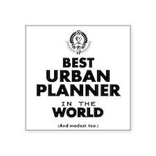 Best Urban Planner in the World Sticker
