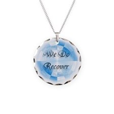 We Do Recover Necklace