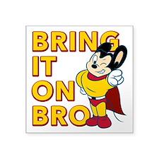 Bring It On Bro Sticker
