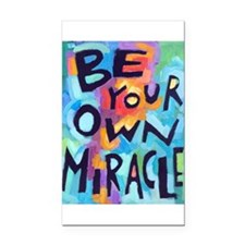 Be Your Own Miracle Rectangle Rectangle Car Magnet